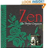 Zen: The Perfect Companion (Perfect Companions!)