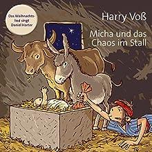 Micha und das Chaos im Stall Hörbuch von Harry Voß Gesprochen von: Hanna Steidle