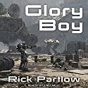 Glory Boy Audiobook by Rick Partlow Narrated by Kyle McCarley