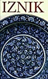 img - for Iznik: The Pottery of Ottoman Turkey book / textbook / text book