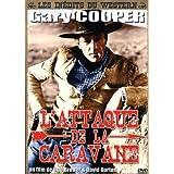 L'attaque de la caravanepar Gary Cooper