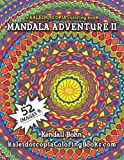 img - for Mandala Adventure II: A Kaleidoscopia Coloring Book book / textbook / text book