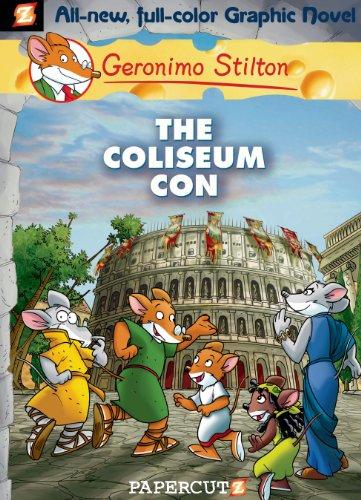 Geronimo Stilton - Geronimo Stilton Graphic Novels #3: The Coliseum Con