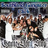 echange, troc Southland Gangster Click - Game Don't Stop