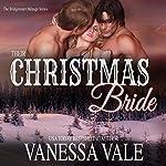 Their Christmas Bride: Bridgewater Ménage Series, Book 5 | Vanessa Vale