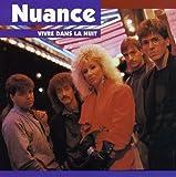 Vivre Dans La Nuit by Nuance (1996-02-27)