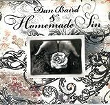 Dan Baird & Homemade Sin Dan Baird & Homemade Sin