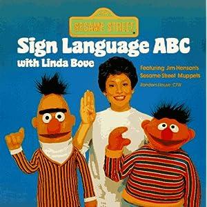 Sesame Street Sign Language ABC with Linda Bove (Pictureback(R))