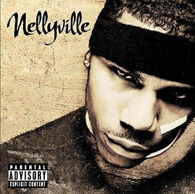 Nellyville (Explicit Version)