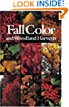Fall Color and Woodland Harvests: A G...
