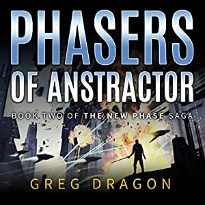 Phasers of Anstractor Audiobook