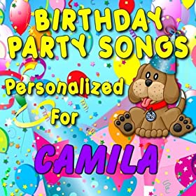 Happy Birthday to Camila (Camela, Camilla, Kamela, Kamila, Kamilla