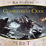 Comrades at Odds: A Tale from The Legend of Drizzt | R. A. Salvatore