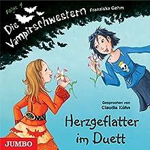 Herzgeflatter im Duett (Die Vampirschwestern 4) Hörbuch von Franziska Gehm Gesprochen von: Claudia Kühn