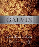 Galvin: A Cookbook Deluxe Cookbook
