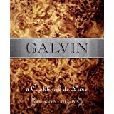 Galvin: A Cookbook Deluxe Cookbookby Chris Galvin