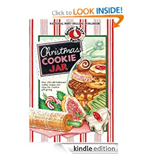 Christmas Cookie Jar Cookbook: Over 200 old-fashioned cookie recipes and ideas for creative gift-giving. (Seasonal Cookbook Collection)
