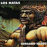 Corsario Negro by Los Natas (2002-05-03)