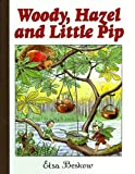 Woody, Hazel, and Little Pip: Mini Edition (0863157297) by Beskow, Elsa