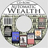 img - for Automatic Wealth: The Secrets of the Millionaire Mind--Including: Acres of Diamonds, As a Man Thinketh, I Dare you!, The Science of Getting Rich, The Way to Wealth, and Think and Grow Rich book / textbook / text book