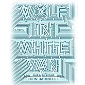 Wolf in White Van | [John Darnielle]