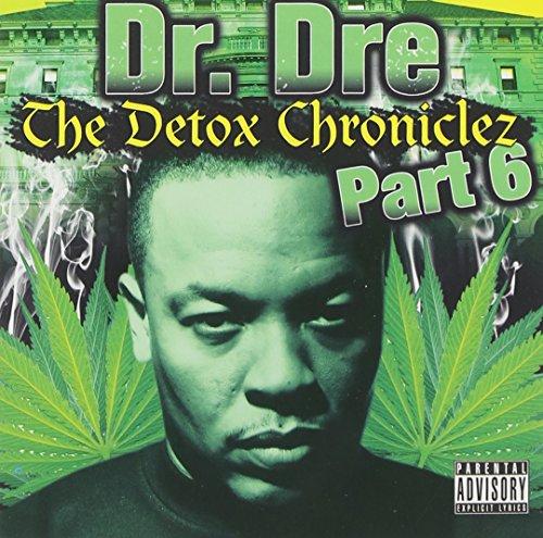Dr. Dre - Vol. 6-detox Chroniclez - Zortam Music