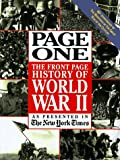 Page One: The Front Page History of World War II