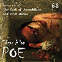 Edgar Allan Poe Audiobook Collection 6-8: The Cask of Amontillado and Other Stories (       UNABRIDGED) by Edgar Allan Poe, Christopher Aruffo Narrated by Christopher Aruffo