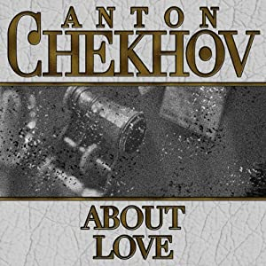 About Love | [Anton Chekhov]