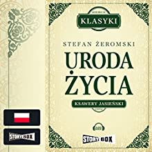 Uroda zycia Audiobook by Stefan Zeromski Narrated by Ksawery Jasienski