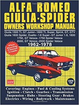 alfa romeo giulia spider owners workshop manual 1962 1978. Black Bedroom Furniture Sets. Home Design Ideas