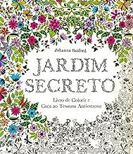 Jardim Secreto. Livro de Colorir e Caça ao Tesouro Antiestresse