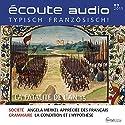 Écoute audio - La fatalité de l'an 15. 3/2015: Französisch lernen Audio - Das fatale 15. Jahr Hörbuch von  div. Gesprochen von:  div.