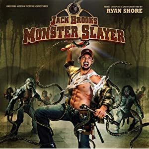 Ryan Shore -  Jack Brooks: Monster Slayer