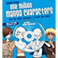 One Million Manga Characters: Over One Million Characters to Create and Colour!