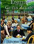 Einstein at the Guten Zeiten Beer Garden