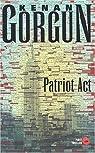 Patriot Act : Première enquête de l'inspecteur Elvis Casanova