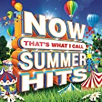 NOW That's What I Call Summer Hits [C...