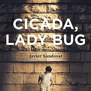 Cicada, Ladybug Audiobook
