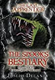 The Last Apprentice: The Spooks Bestiary: The Guide to Creatures of the Dark