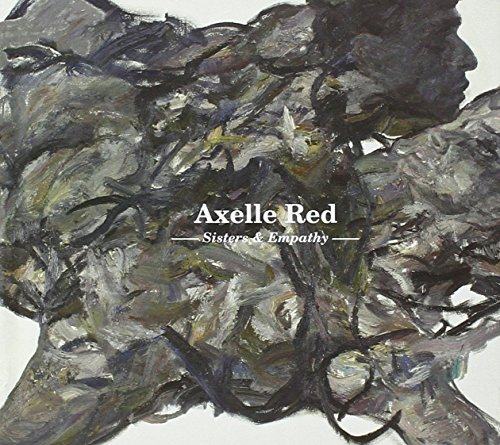 Axelle Red - Sisters & Empathy - Zortam Music