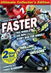 Faster (Ultimate Collector's Edition)...