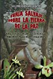 img - for Furia salvaje sobre la Tierra de la Paz (Spanish Edition) book / textbook / text book