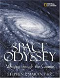 Space Odyssey: Voyaging Through the Cosmos (0792263545) by William Harwood