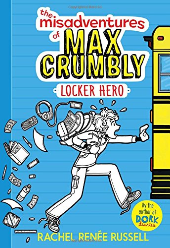 The-Misadventures-of-Max-Crumbly-1-Locker-Hero