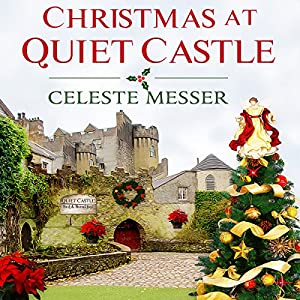 Christmas at Quiet Castle Audiobook
