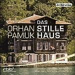 Das stille Haus | Orhan Pamuk