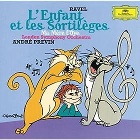 Ravel: L'Enfant et les Sortil�ges