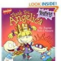 Thank You, Angelica: The Rugrats Book of Manners (Rugrats (Simon & Schuster Paperback))