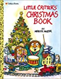 img - for Little Critter's Christmas Book (Mercer Mayer's Little Critter) book / textbook / text book